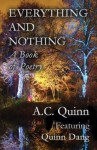 Everything and Nothing: A Book of Poetry - A.C. Quinn, Quinn Dang