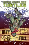 Teenage Mutant Ninja Turtles, Volume 6: City Fall, Part 1 - Tom Waltz, Kevin Eastman, Mateus Santolouco