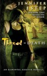 Thread of Death (Elemental Assassin #5.5) - Jennifer Estep