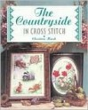 The Countryside in Cross Stitch - Christina Marsh