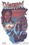 Kidnapped! - Robert Louis Stevenson, Roy Thomas, Mario Gully