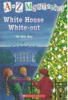 White House White-Out (A To Z Mysteries) - Ron Roy, John Steven Gurney