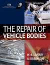 The Repair of Vehicle Bodies, Fifth Edition - Andrew Livesey, Alan Robinson