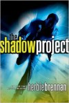 The Shadow Project - Herbie Brennan