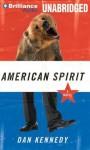 American Spirit - Dan Kennedy