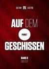 AUF DEM PUNKT GESCHISSEN (German Edition) - Laozi, Liu Fan