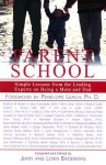 Parent School: Simple Lessons from Leading Experts on Being a Mom & Dad - Jerry Biederman