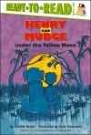 Henry and Mudge Under the Yellow Moon - Cynthia Rylant, Suçie Stevenson