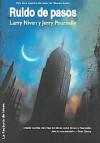 Ruido de Pasos - Larry Niven, Jerry Pournelle