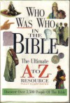 Who Was Who in the Bible - Thomas Nelson Publishers