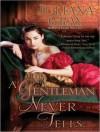 A Gentleman Never Tells - Juliana Gray, Veida Dehmlow