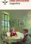 Łagodna - Fyodor Dostoyevsky