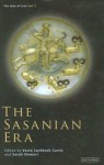 The Sasanian Era (The Idea of Iran, Volume 3) - Vesta Sarkhosh Curtis, Sarah Stewart