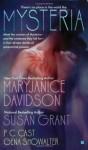 Mysteria - MaryJanice Davidson, P.C. Cast, Susan Grant, Gena Showalter, Chris Holmes