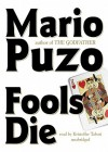 Fools Die [With Earbuds] (Audio) - Mario Puzo, Kristoffer Tabori