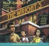 The Wright Three - Blue Balliett, Ellen Reilly