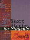 Short Stories for Students, Volume 22 - Ira Mark Milne, Thomas E. Barden
