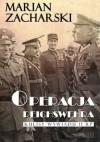 Operacja Reichswehra - Marian Zacharski