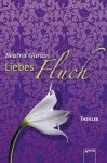 Liebesfluch - Beatrix Gurian