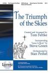 "The Triumph of the Skies: Incorporating ""Jesus Is Born"" - Tom Fettke, Steve Green"