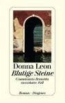 Blutige Steine - Donna Leon, Christa E. Seibicke