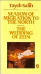 Season of Migration to the North, and, The Wedding of Zein - Tayeb Salih