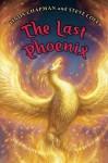 The Last Phoenix - Linda Chapman, Stephen Cole
