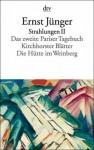 Strahlungen II - Ernst Jünger