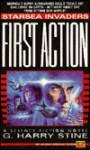 First Action - G. Harry Stine