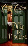 The Duke in Disguise - Gayle Callen