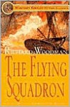 The Flying Squadron - Richard Woodman