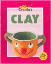 Clay - Gareth Stevens Publishing, Dorothy L. Gibbs, Colleen Coffey