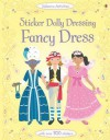 Fancy Dress (Usborne Sticker Dolly Dressing) - Emily Bone, Jo Moore