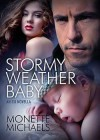 Stormy Weather Baby - Monette Michaels