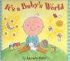 It's a Baby's World - Amanda Haley