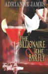 The Billionaire & The Barfly - Adrianne James