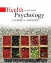 Health Psychology, 2nd Edition - Catherine A. Sanderson