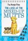 The Case of the Mixed-Up Mutt - Dori Hillestad Butler