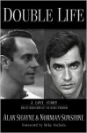 Double Life: A Love Story from Broadway to Hollywood - Alan Shayne, Norman Sunshine, Mike Nichols