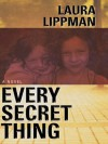Every Secret Thing - Laura Lippman