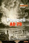 Pompeii Ad 79: A City Buried by a Volcanic Eruption - Victoria Parker