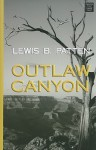 Outlaw Canyon - Lewis B. Patten