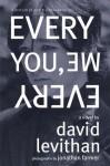 Every You, Every Me - David Levithan, Jonathan Farmer
