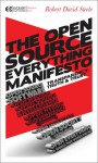 The Open-Source Everything Manifesto: Transparency, Truth, and Trust - Robert David Steele, Howard Bloom