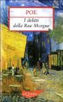 I delitti della Rue Morgue. Il mistero di Marie Roget - Edgar Allan Poe