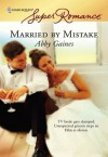 Married by Mistake - Abby Gaines