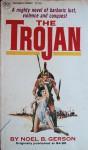 The Trojan - Noel B. Gerson