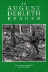 An August Derleth Reader (Prairie Classics) - Jim Stephens