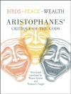 Three Comedies by Aristophanes: Peace, Birds, and Wealth - Aristophanes, Thomas L. Pangle, Wayne Ambler
