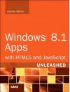 Windows 8.1 Apps with HTML5 and JavaScript Unleashed - Stephen Walther